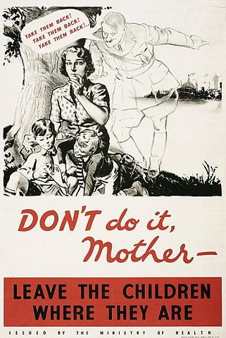 Propaganda poster urging parents to keep their children out of London.