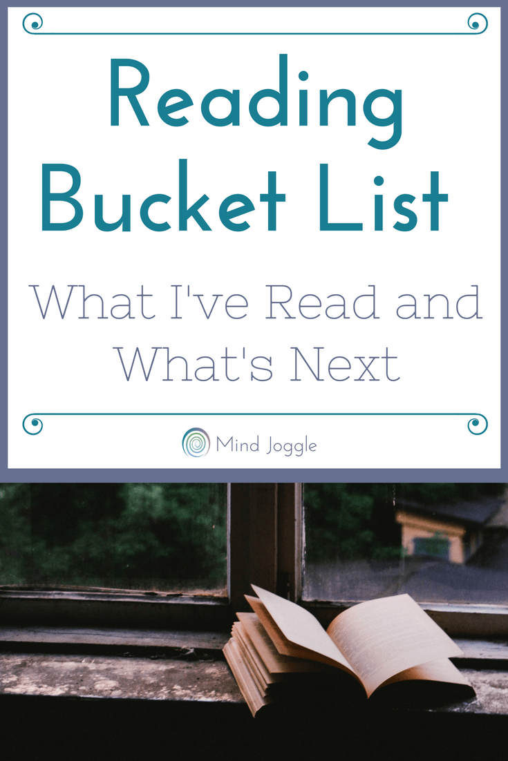 Reading Bucket List: What I've Read and What's Next   MindJoggle.com