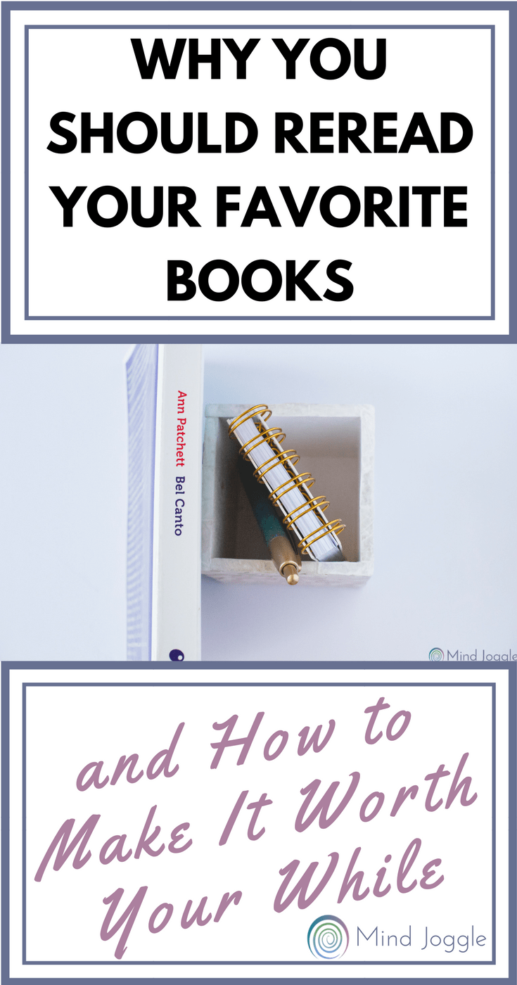 Why You Should Reread Your Favorite Books and How to Make It Worth Your While   MindJoggle.com