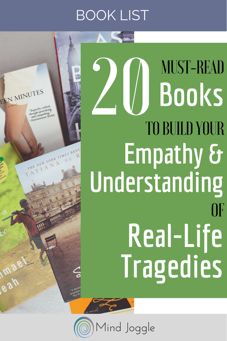 20 Must-Read Books to Build Your Empathy and Understanding of Real-Life Tragedies | MindJoggle.com